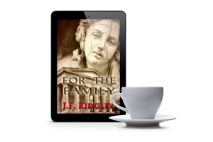 For the Family by JF Ridgley