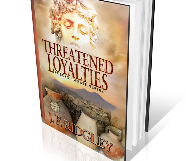 Threatened Loyalties by JF Ridgley