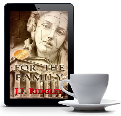 For The Family HISTORICAL FICTION